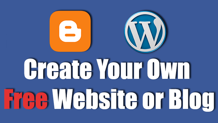 How to create your own free website or blog infophilic How to make your own website for free