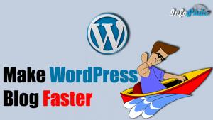 Tips to Speed Up WordPress Performance