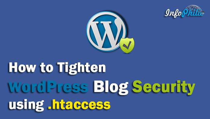 How to Tighten WordPress Blog Security using .htaccess