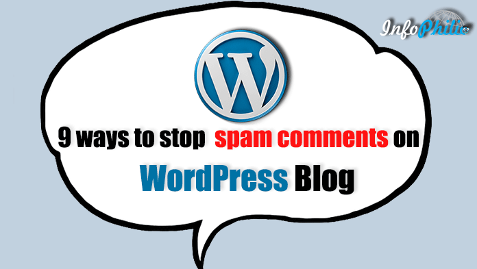 9 ways to stop spam comments on WordPress Blog