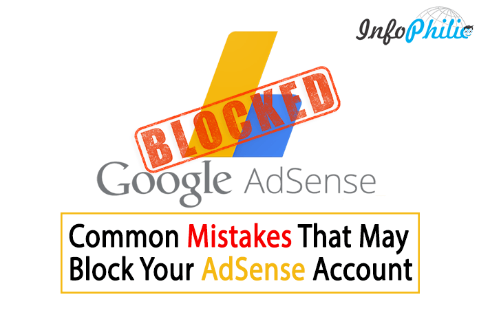 Common Mistakes That May Block Your AdSense Account