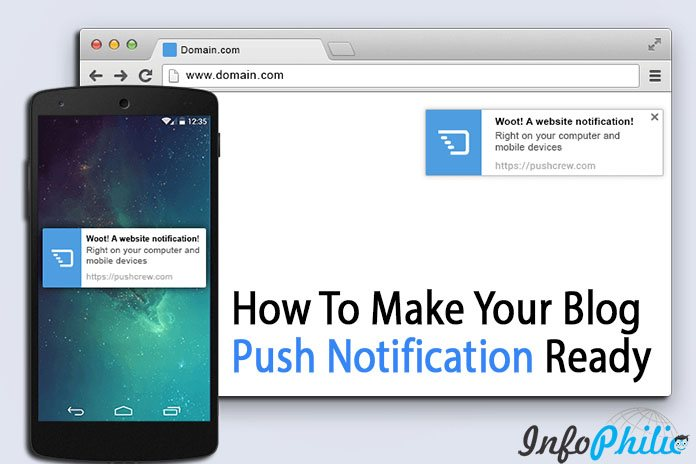 How To Make Your Blog Push Notification Ready