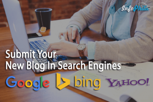 How To Submit Your New Blog In Search Engines