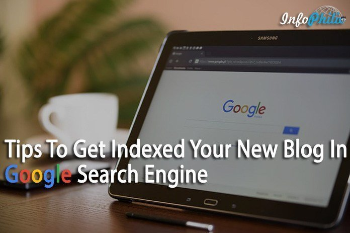 How To Get Indexed Your New Blog In Google Search Engine