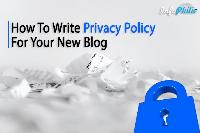 How To Write Privacy Policy For Your New Blog