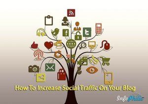 How To Increase Social Traffic On Your Blog