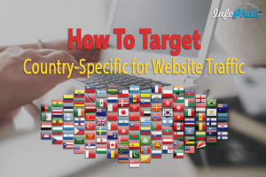 How To Target Country-Specific for Website Traffic