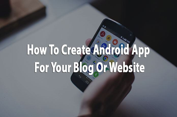 Create Android App for blog or website
