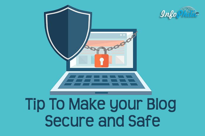 How To Make Your Blog Secure and Safe