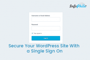 Secure Your WordPress Site With a Single Sign On