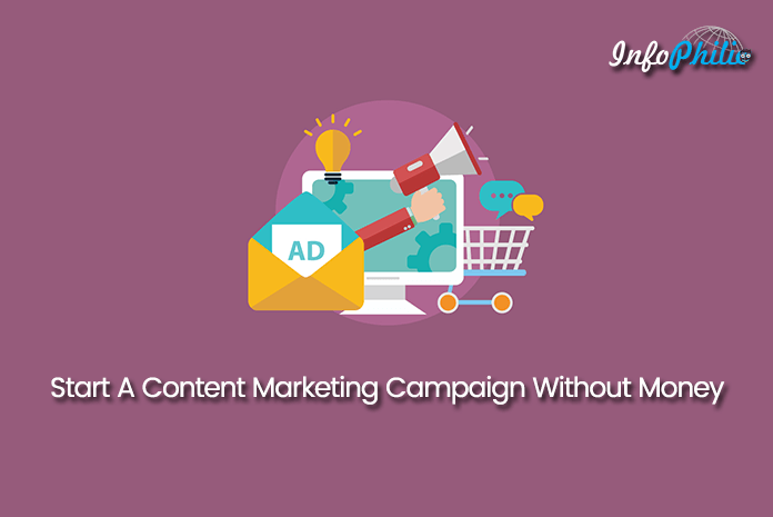 How To Start A Content Marketing Campaign Without Money