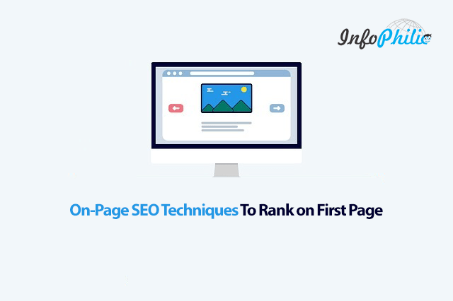 On-Page SEO Techniques To Rank on First Page