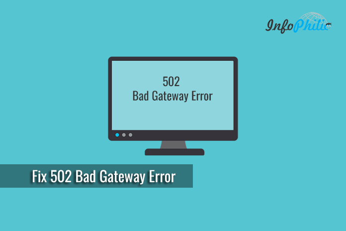 Fix 502 Bad Gateway Error