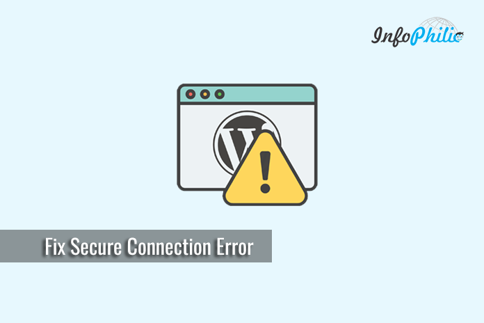 How to Fix Secure Connection Error in WordPress - InfoPhilic