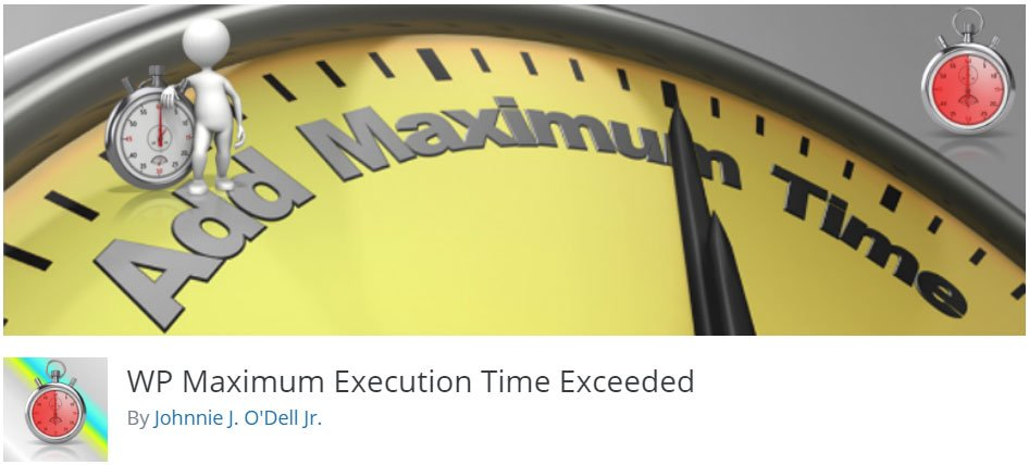 WP Maximum Execution Time Exceeded