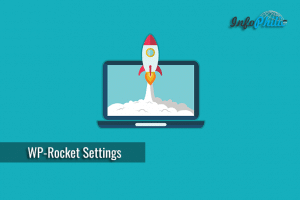 How to Configure WP Rocket Plugin for WordPress